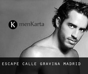 Escape Calle Gravina Madrid
